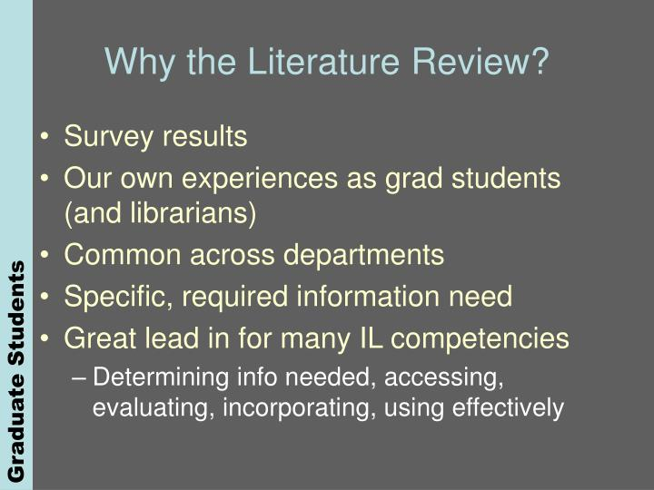 Why the Literature Review?