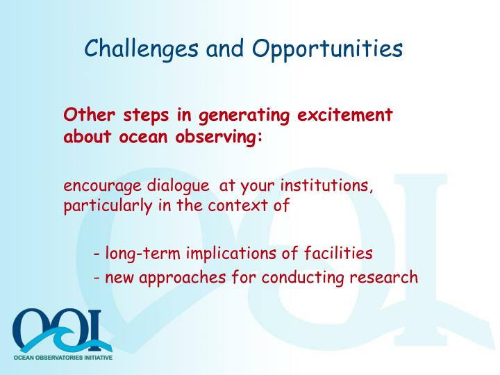 Challenges and Opportunities