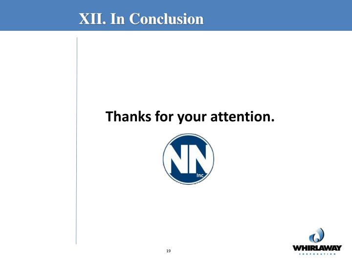 XII. In Conclusion