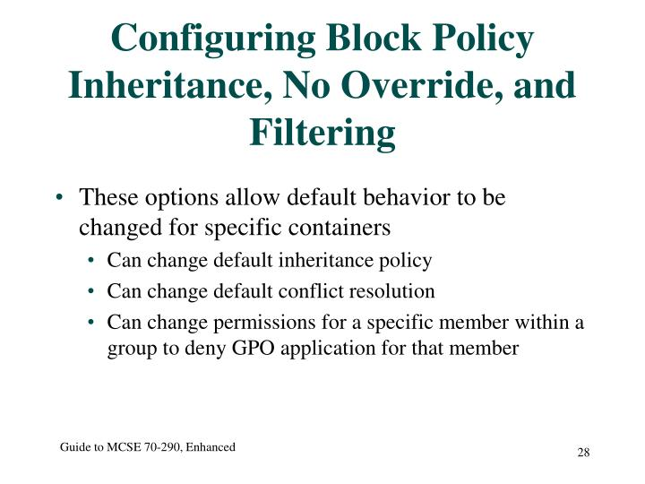 Configuring Block Policy Inheritance, No Override, and Filtering