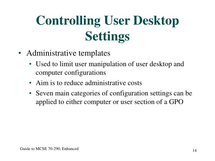 Controlling User Desktop Settings