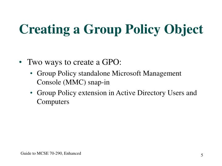 Creating a Group Policy Object