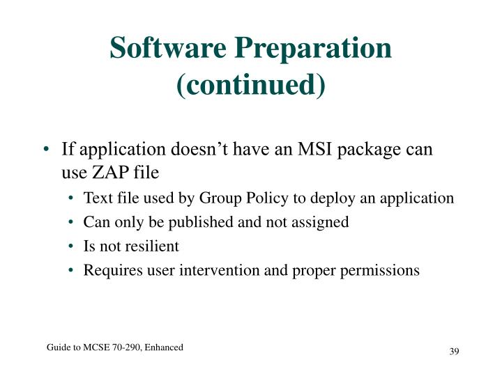 Software Preparation (continued)