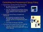 controlling the processing of group policy