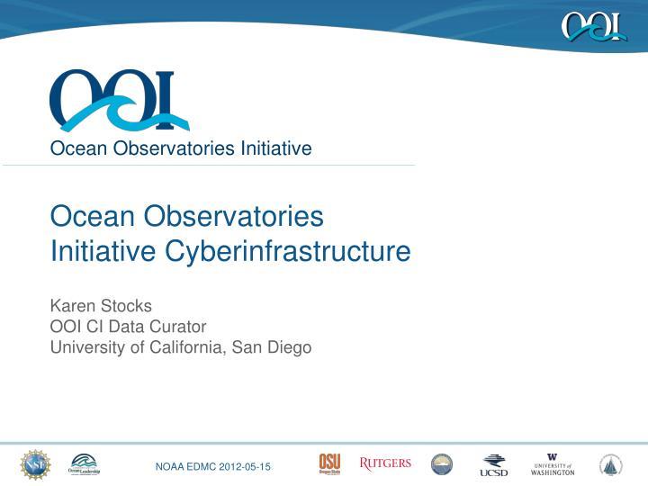 Ocean observatories initiative cyberinfrastructure