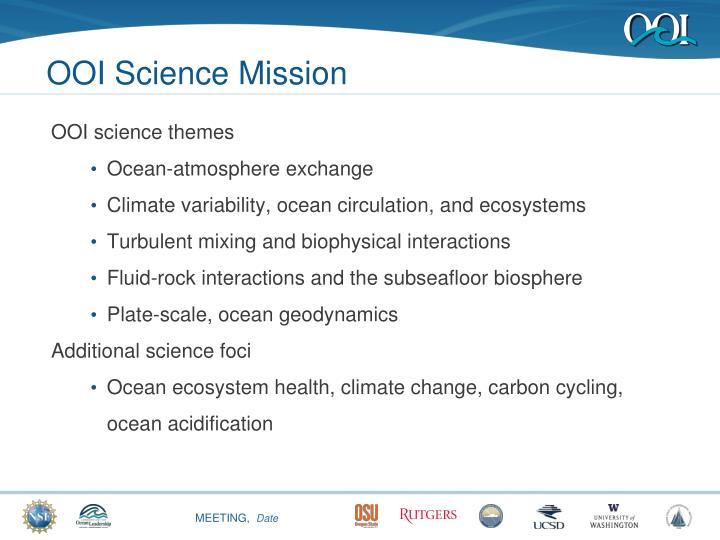 Ooi science mission