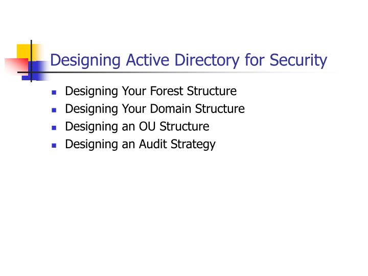 designing active directory for security n.