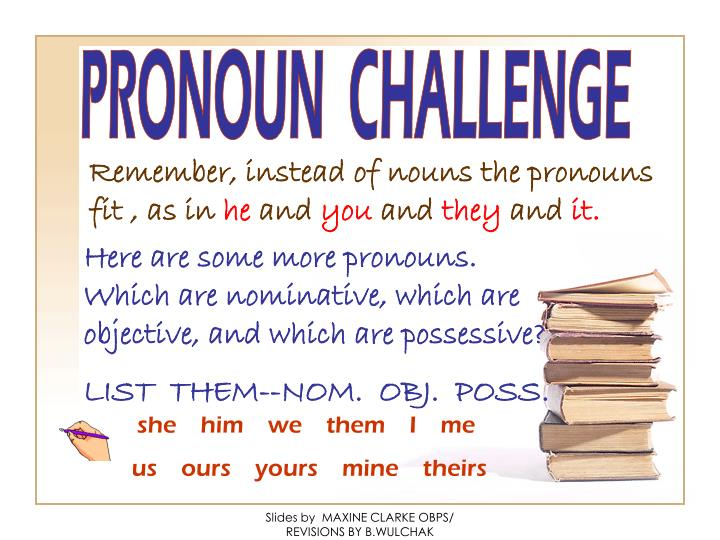 PRONOUN  CHALLENGE