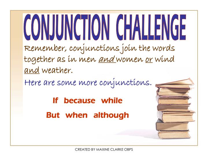 CONJUNCTION  CHALLENGE