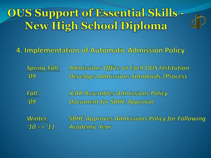 OUS Support of Essential Skills -  New High School Diploma