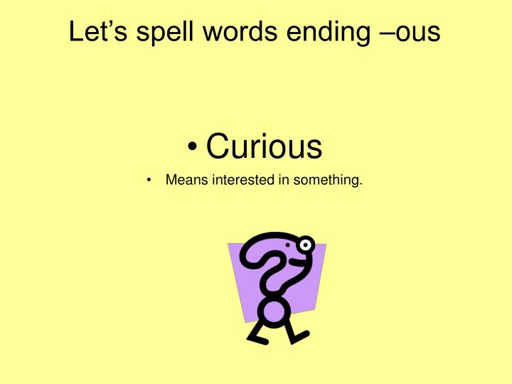 Let s spell words ending ous