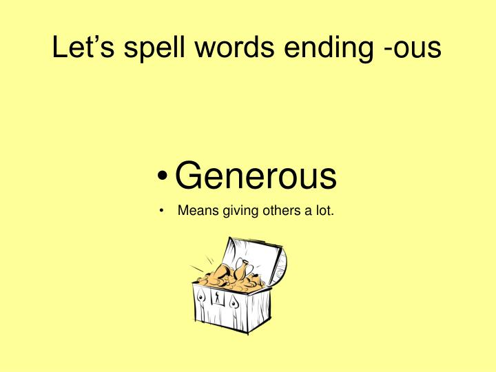 Let's spell words ending -ous