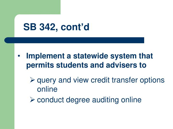 SB 342, cont'd
