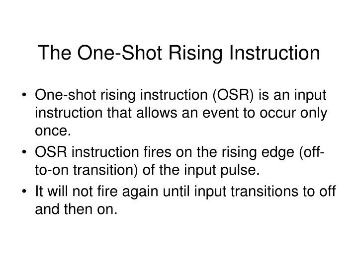 The One-Shot Rising Instruction