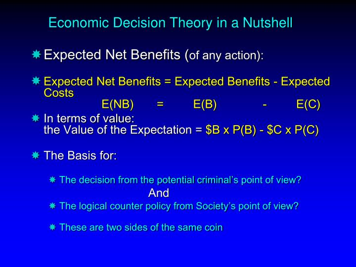 Economic Decision Theory in a Nutshell