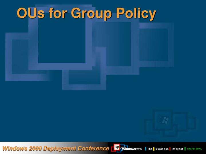 OUs for Group Policy