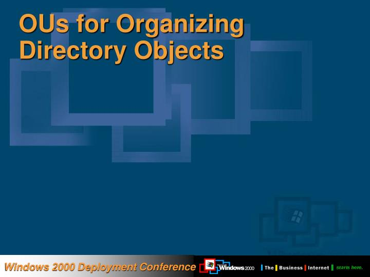 OUs for Organizing Directory Objects