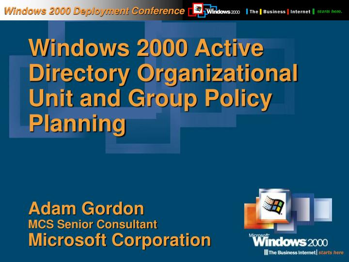 Windows 2000 Deployment Conference