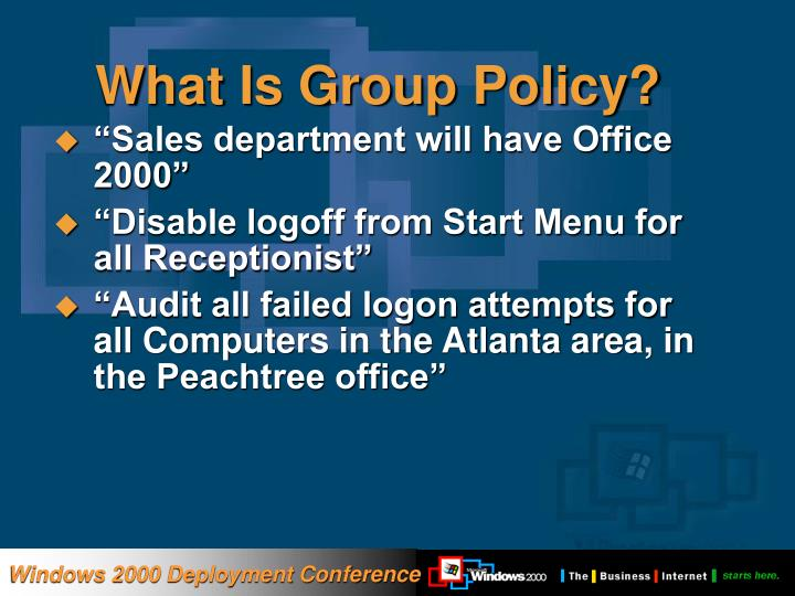 What Is Group Policy?