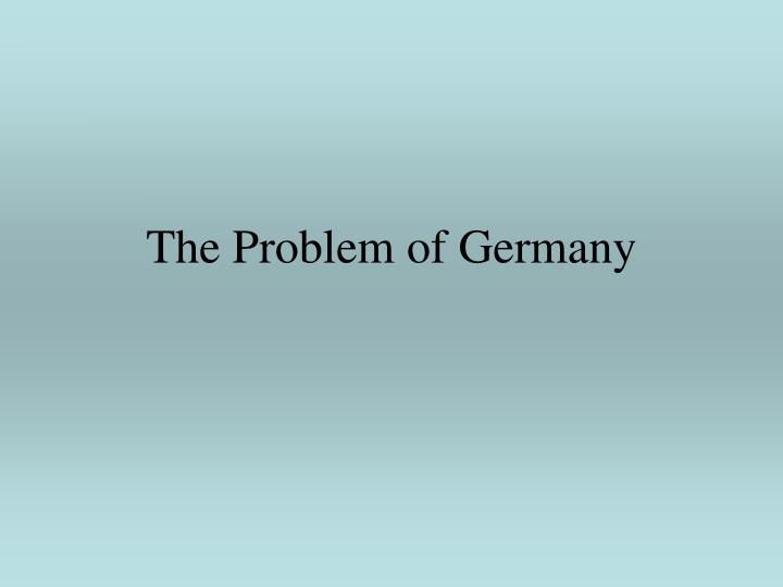 the problem of germany n.
