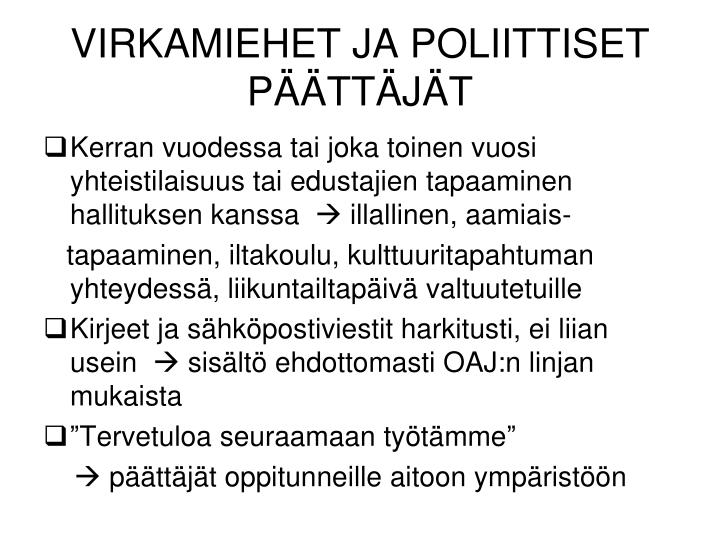 VIRKAMIEHET JA POLIITTISET PÄÄTTÄJÄT