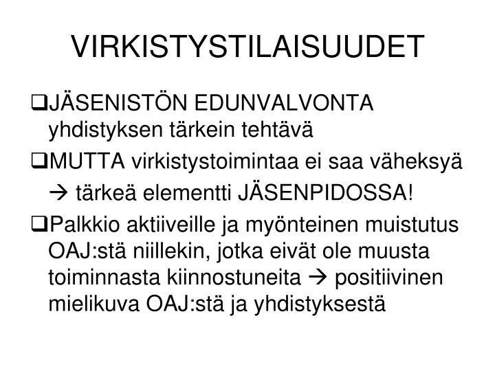 VIRKISTYSTILAISUUDET