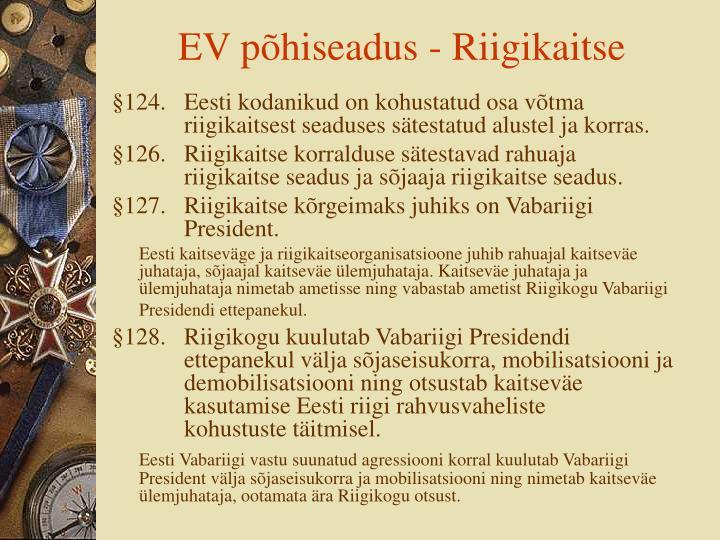 EV põhiseadus - Riigikaitse