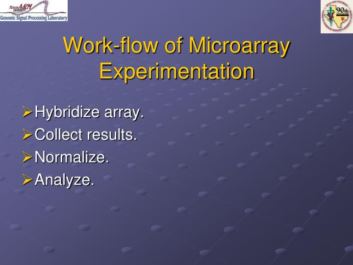 Work-flow of Microarray Experimentation