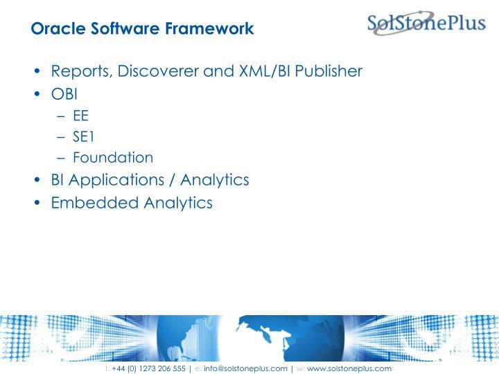 Oracle Software Framework