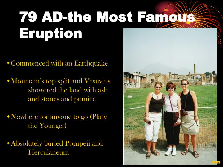 79 AD-the Most Famous Eruption