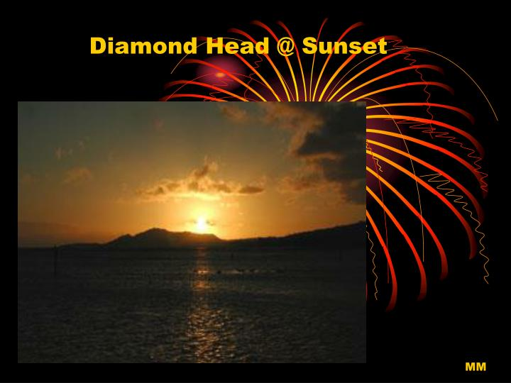 Diamond Head @ Sunset