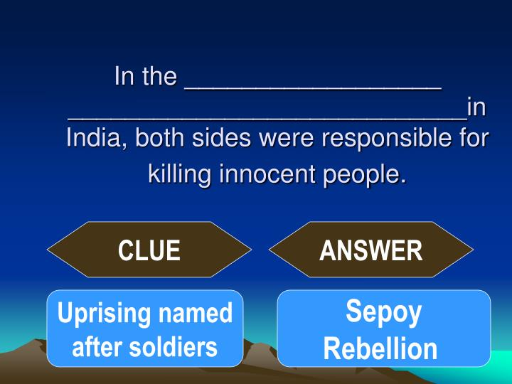 In the __________________ ____________________________in India, both sides were responsible for killing innocent people.