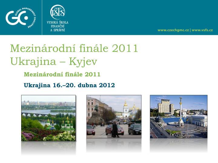 Mezinárodní finále 2011