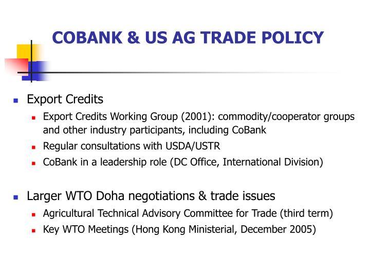 COBANK & US AG TRADE POLICY