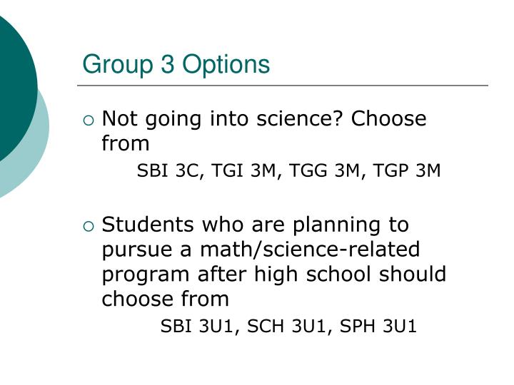 Group 3 Options
