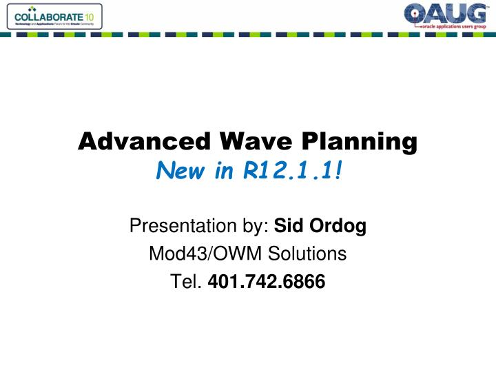 advanced wave planning new in r12 1 1 n.