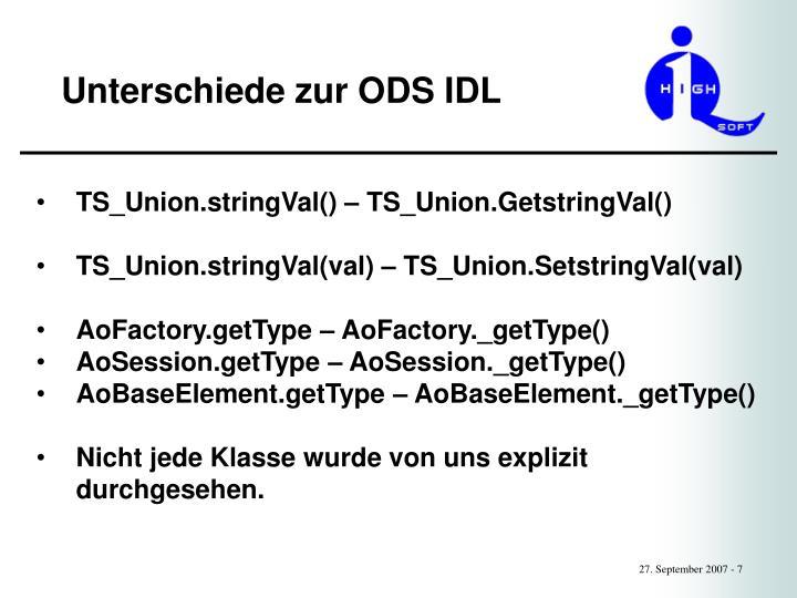 Unterschiede zur ODS IDL