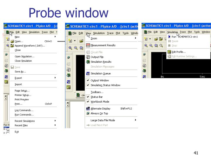 Probe window