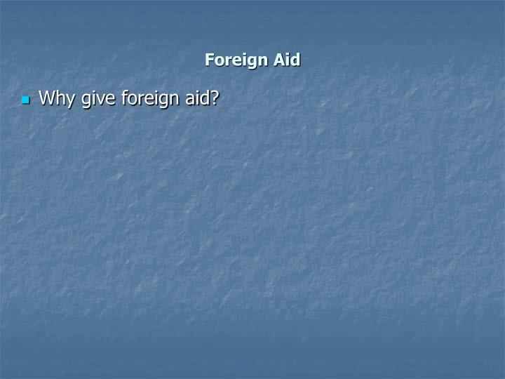 Foreign aid1
