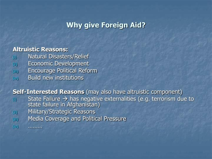 Why give Foreign Aid?