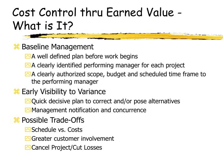 Cost Control thru Earned Value - What is It?