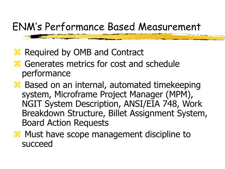 ENM's Performance Based Measurement