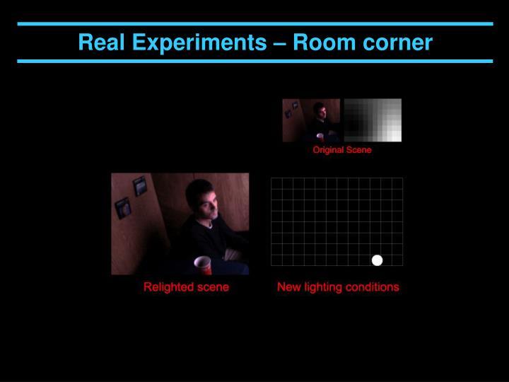 Real Experiments – Room corner