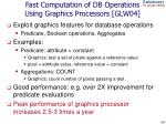 fast computation of db operations using graphics processors glw04