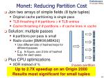 monet reducing partition cost
