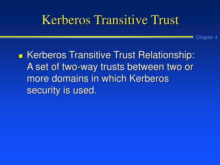 Kerberos Transitive Trust