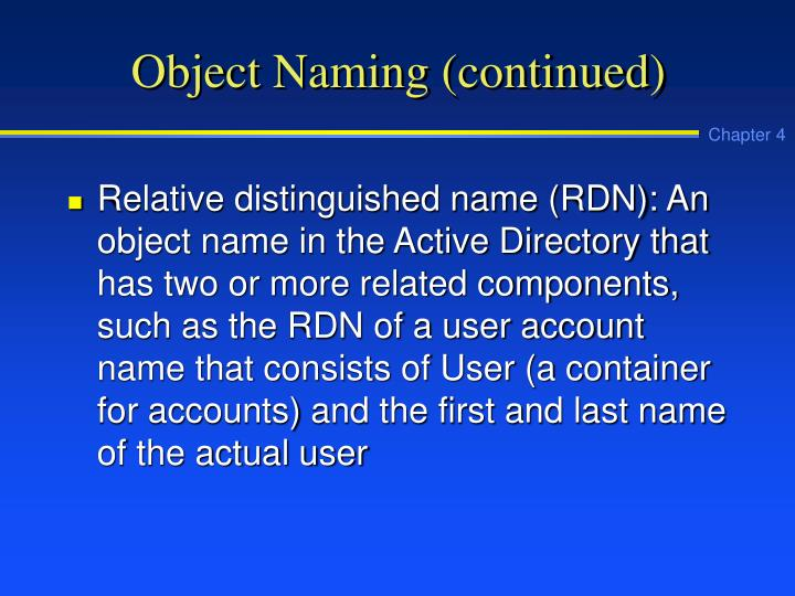 Object Naming (continued)