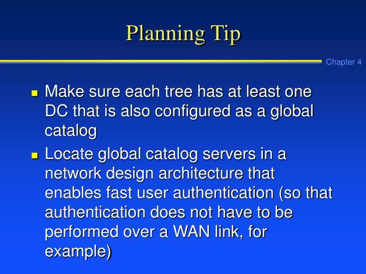 Planning Tip