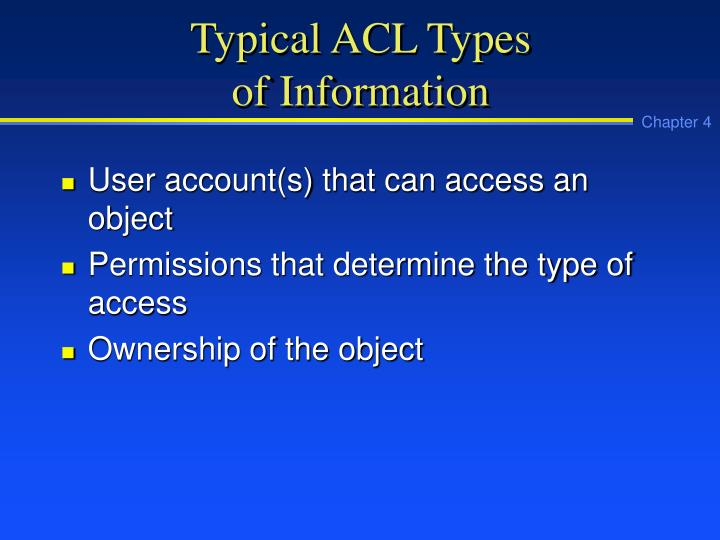 Typical ACL Types