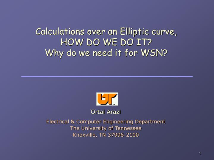 Calculations over an elliptic curve how do we do it why do we need it for wsn
